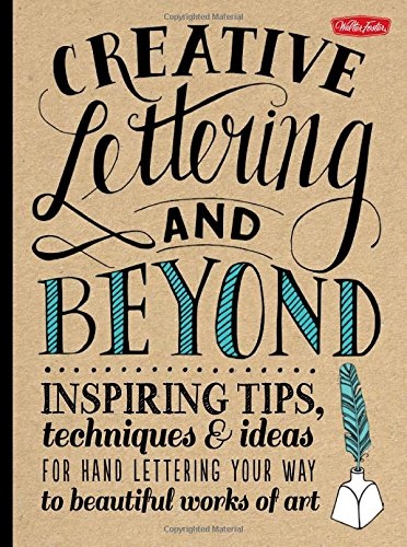 Book Review: Creative Lettering and Beyond: Inspiring tips, techniques ...