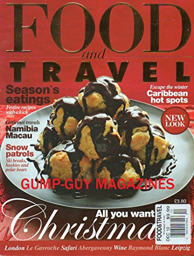 Food & Travel UK December 2010 Magazine ALL YOU WANT FOR CHRISTMAS Seasons Eatings, :Festive Recipes With A Kick (Pomegranate Apple Sauce compare prices)