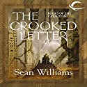 The Crooked Letter: Books of the Cataclysm One Audiobook by Sean Williams Narrated by Eric Michael Summerer