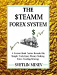 The STEAMM FOREX System: A Former Ban...