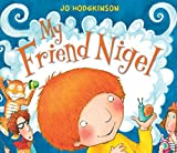Jo Hodgkinson My Friend Nigel