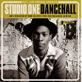 Studio One Dancehall - Sir Coxsone In The Dance: The Foundation Sound