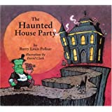 The Haunted House Party [Hardcover]