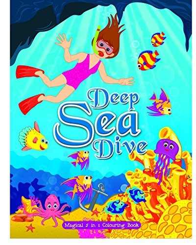 Deep Sea Dive : Magical 5 in 1 Colouring Book