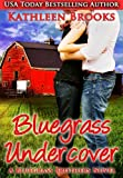 Bluegrass Undercover (Bluegrass Brothers)