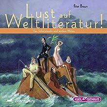 Von Schatzinseln und weißen Walen (Lust auf Weltliteratur!) Hörbuch von Peter Braun Gesprochen von: Friedhelm Ptok, Sabine Falkenberg