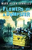 img - for Flowers in a Dumpster book / textbook / text book