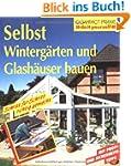 Selbst Winterg�rten und Glash�user ba...