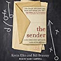 The Sender: A Story About When Right Words Make All the Difference Audiobook by Kevin Elko, Bill Beausay Narrated by Danny Campbell