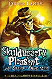 Last Stand of Dead Men (Skulduggery Pleasant, Book 8) (Skulduggery Pleasant series)