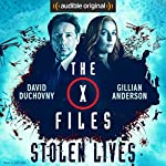 The X-Files: Stolen Lives | Joe Harris,Chris Carter,Dirk Maggs - adaptation