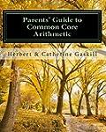 Parents' Guide to Common Core Arithme...
