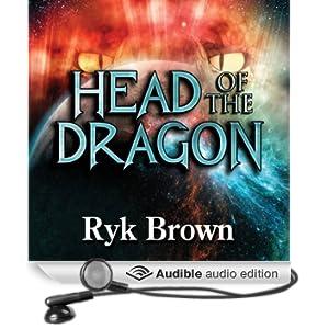 Head of the Dragon: Frontiers Saga Series, Book 6 (Unabridged)
