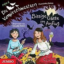 Bissige Gäste im Anflug (Die Vampirschwestern 6) Hörbuch von Franziska Gehm Gesprochen von: Claudia Kühn