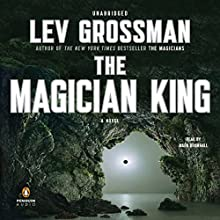 The Magician King: A Novel Audiobook by Lev Grossman Narrated by Mark Bramhall