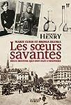 Les Soeurs savantes. Marie Curie et B...
