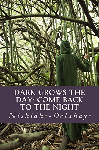 dark-grows-the-day-come-back-to-the-night