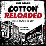 Ein schmutziges Nest (Cotton Reloaded 40) | Linda Budinger