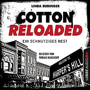 Ein schmutziges Nest (Cotton Reloaded 40) Hörbuch
