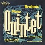 ブラームス:弦楽六重奏曲第1番、ピアノ五重奏曲
