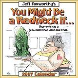 Jeff Foxworthy's You Might Be a Redneck If... 2007 Day-toDay Calendar (0740759809) by Foxworthy, Jeff