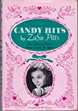 Candy Hits: The Famous Stars Own Candy Recipes