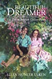 Beautiful Dreamer: The Life of Stephen Collins Foster
