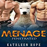 Menage: Penetrated | Kathleen Hope