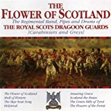 The Flower Of Scotlandby The Band of Royal...