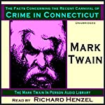 The Facts Concerning the Recent Carnival of Crime in Connecticut | Mark Twain