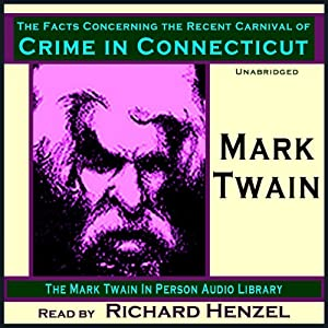 The Facts Concerning the Recent Carnival of Crime in Connecticut Audiobook
