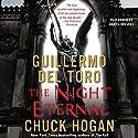 The Night Eternal: Book Three of the Strain Trilogy Hörbuch von Guillermo Del Toro, Chuck Hogan Gesprochen von: Daniel Oreskes