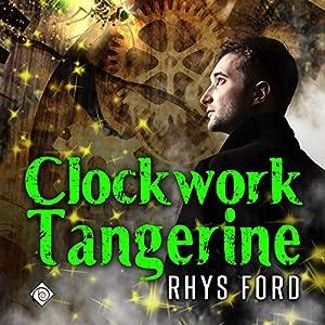 Clockwork Tangerine Audiobook