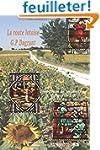 La route lotoise G.P Dagrant: les vit...