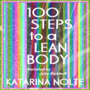 100 Steps to a Lean Body | [Katarina Nolte]