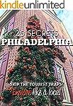 Philadelphia 25 Secrets - The Locals...