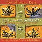Los Cuatros Acuerdos [The Four Agreements] Audiobook by don Miguel Ruiz Narrated by Ruben Moya