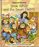 Janet Alison Brown Snow White and the Seven Dwarfs (Read with Mummy: A First Reading Series for 3-5 Year-olds)