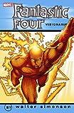 Fantastic Four Visionaries - Walter Simonson, Vol. 3 (0785137513) by Walter Simonson