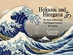 Hokusai and Hiragana: The Views of Mo...