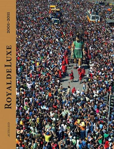 Royal de Luxe : 2001-2011