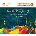 The Big Five For Life: Was wirklich zählt im Leben Hörbuch von John Strelecky Gesprochen von: Tilo Maria Pfefferkorn