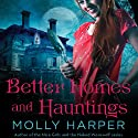 Better Homes and Hauntings (       UNABRIDGED) by Molly Harper Narrated by Amanda Ronconi
