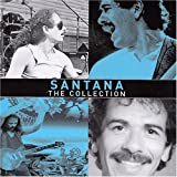 The Collection by Santana (2004-01-01)