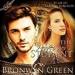 The Professor's Student: Bound, Volume 3 | Bronwyn Green