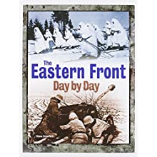 The Eastern Front Day by Day: A Photographic Chronology (Hardcover)