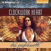 Clockwork Heart | [Dru Pagliassotti]
