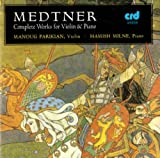 Medtner: Violin & Piano Works