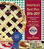 America s Best Pies 2016-2017: Nearly 200 Recipes You ll Love