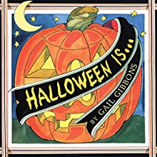 Halloween Is... (       UNABRIDGED) by Gail Gibbons Narrated by Qarie Marshall